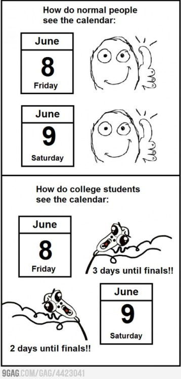 9gag:  College students calendar  LOL FOLLOW THIS BLOG