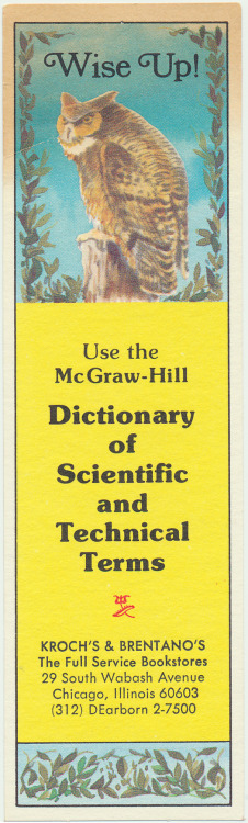 A McGraw-Hill bookmark that lists the name and address of that sadly long-closed Kroch's & Brentano's bookstore on 29 S. Wabash Avenue in Chicago. From my large collection of bookmarks and other papers and objects that I have found inside used books and library books.