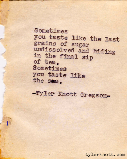 Typewriter Series #74 by Tyler Knott Gregson
