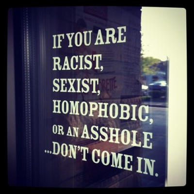 boldnessbemyfriend:  This sign should be on every door…