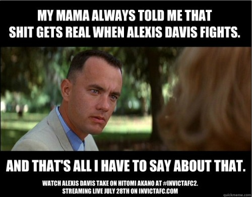 Forrest Gump Says My Mama always told me when Alexis Davis fights…..