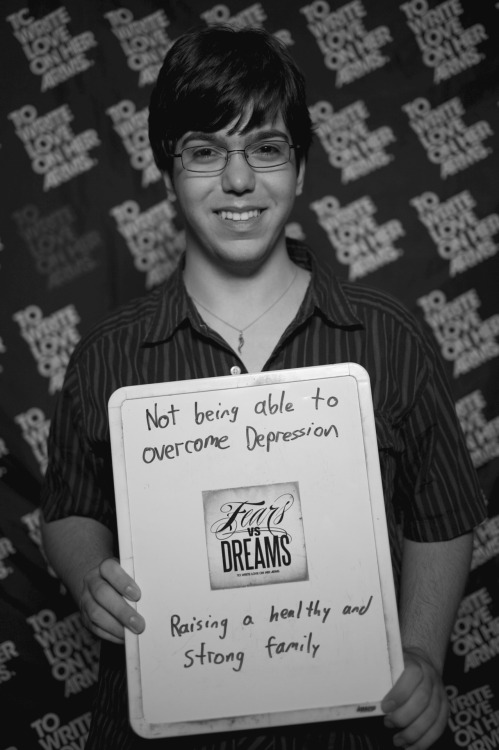 fearsvsdreams:  Fear: Not being able to overcome depression. | Dream: Raising a healthy and strong family.