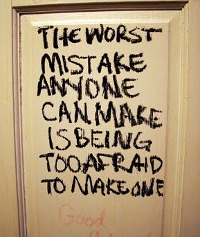 justagirlfatedtopretend:  Learn from your mistakes