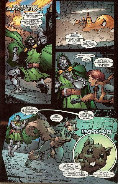 upper-stories:  thesanityclause:  Doctor Doom is Squirrel Girl's bitch.If Squirrel Girl asks to use your time machineYou let her use your fucking time machine.  'clause 'clause no no more 'clause stop 'CLAUSE    IT IS TOO LATE