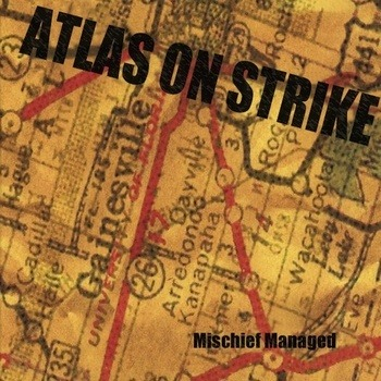 Atlas On Strike - Mischief Managed