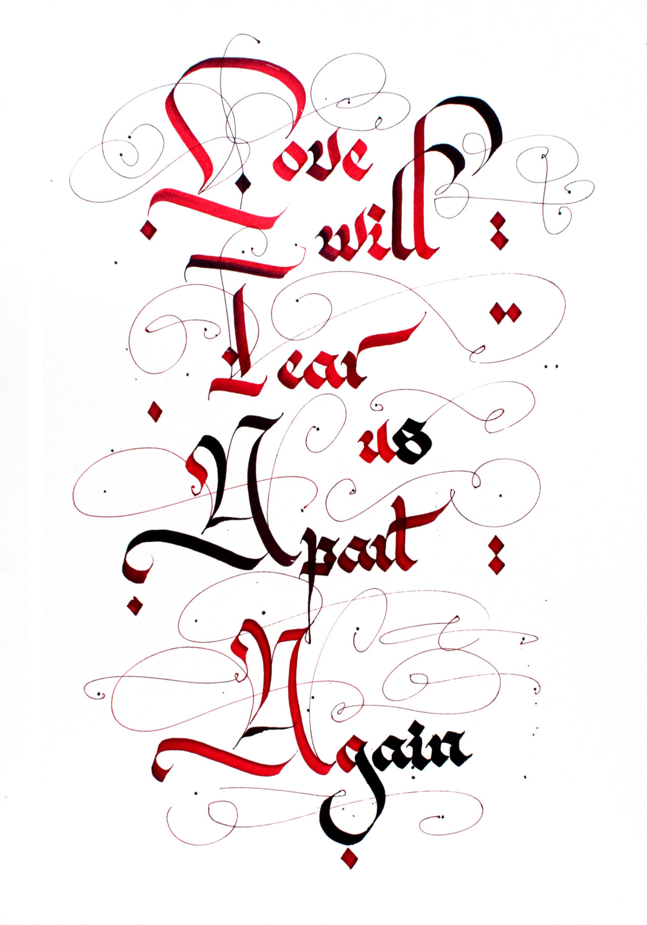 Calligraphi.ca — Love will tear us apart again. Pilot Parallel Pen — Misha Karagezyan