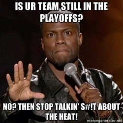 Please & THANK YOU 😒 #LetsGoHeat #HeatNation ❤🔥🏀🔥❤ (Taken with Instagram)
