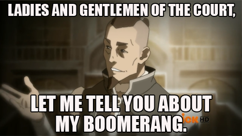 ouyangdan:  avidmusiqnerd:  most canon pairing: Sokka/Boomerang  YES. YES I ACCEPT!  Perfection.