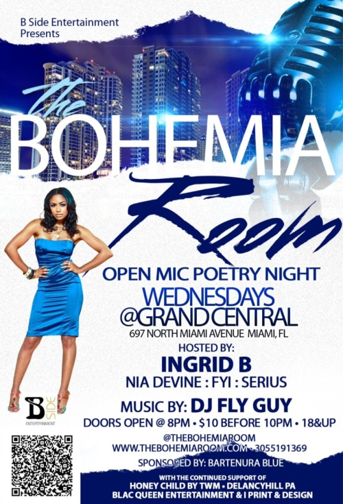 The Bohemia Room open mic poetry night Wednesdays at Grand Central 697 North Miami Avenue 8pm #miami