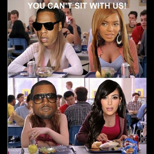 LOL I can not !!!! #Beyonce #JayZ #KanyeWest #KimKardashian #MeanGirls #LOL (Taken with Instagram)