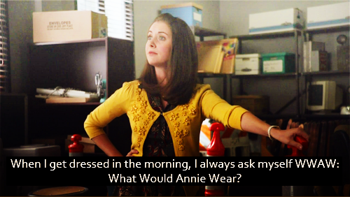 When I get dressed in the morning, I always ask myself WWAW: What Would Annie Wear?