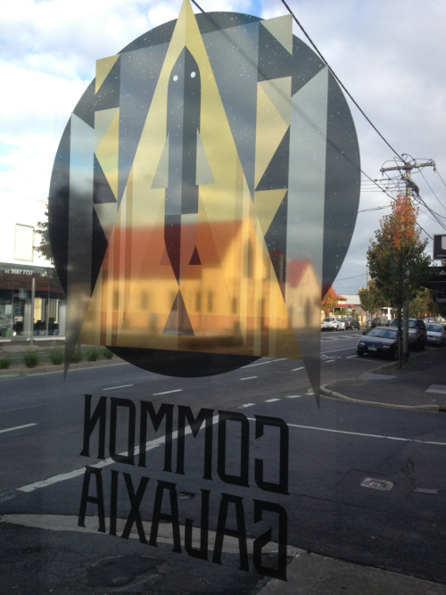 Getting closer to opening Common Galaxia. Window logo just went up. Designed by We Buy Your Kids. It really  does nail exactly what I was after.