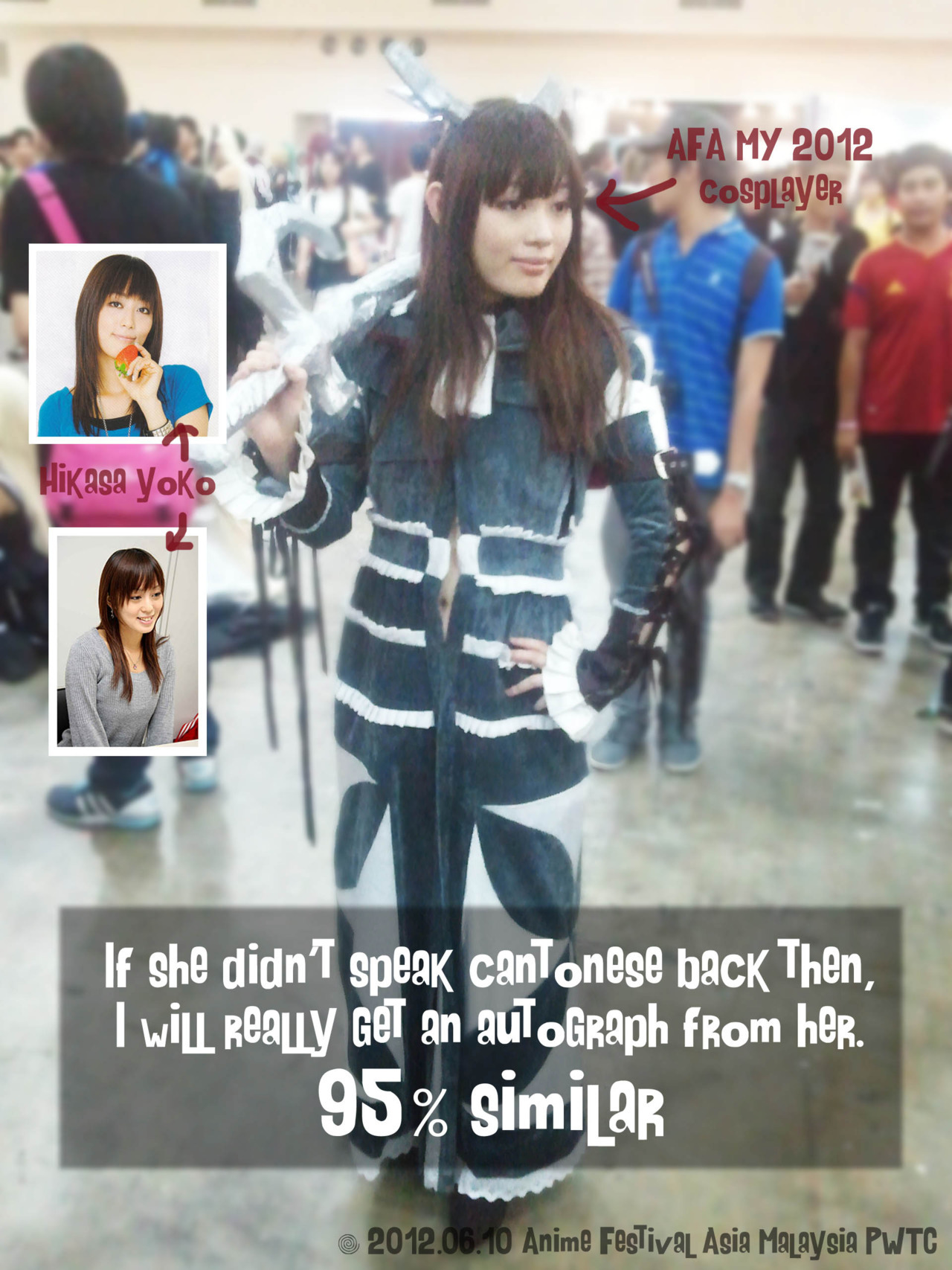 happydeadmask:  Went to Anime Festival Asia 2012 @Malaysia… and I saw a cosplayer who look 95% or 100% like Hikasa Youko (the seiyuu who voiced Akiyama Mio in K-on!)… When I first saw her, I was like, 'WOW!' then 'CAMERA! FAST!'… she did surprised me… She should just cosplay Mio-chan~ Back then, if she really didn't speak Cantonese with her friends, I would really get an autograph from her…