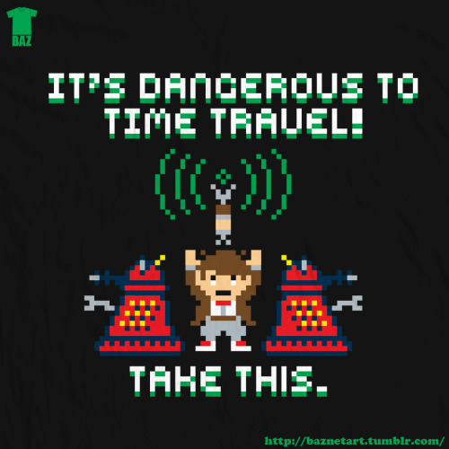 It's dangerous to time travel! Take this … by baznetart
