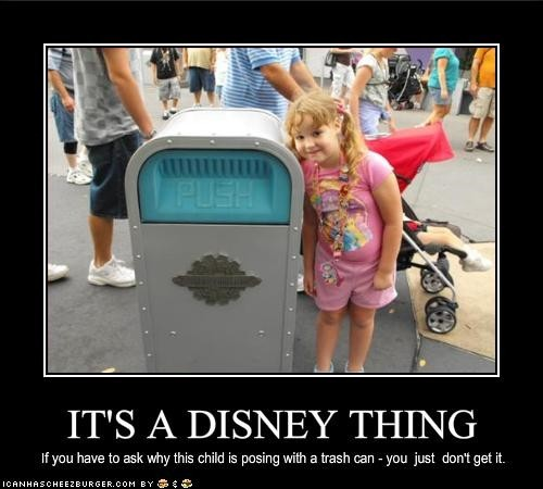 It's a DISNEY THING: if you have to ask why this child is posing with a trash can, you just don't get it