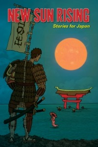 "beritellingsen:  New Sun Rising, the charity anthology for Tohoku in Japan, is now out for the Kindle! The anthology is a collection of stories, flash fiction, poems, haibun, haiku and artwork and photography donated by over 60 creators from all over the world to support those in Japan still affected by the aftermath of the 2011 tsunami and earthquake. All monies go the Japanese Red Cross. Many thanks to the editors Annie Evett, Michelle Goode, Sylvia Petter and Vaishali Shroff for including my three haiku ""Three Posters From Japan"" in the anthology. You can also read samples of the contributors' work in the anthology's website."