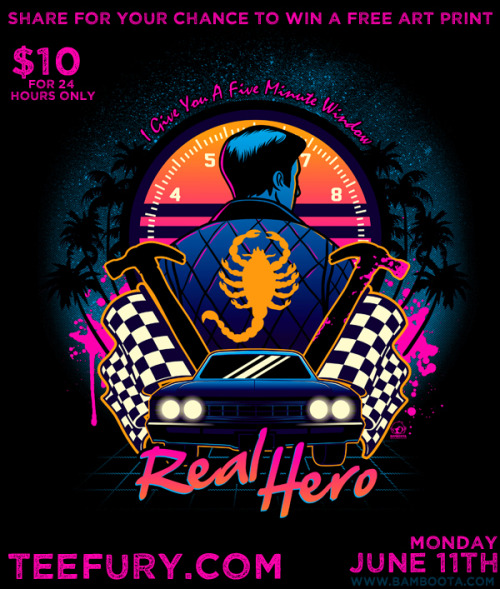 """Real Hero"" on sale Monday, June 11th on Teefury! #DriveMoviePlease share for your chance to win a free Art Print! :) Click for Video PromoFollow me: FACEBOOK 