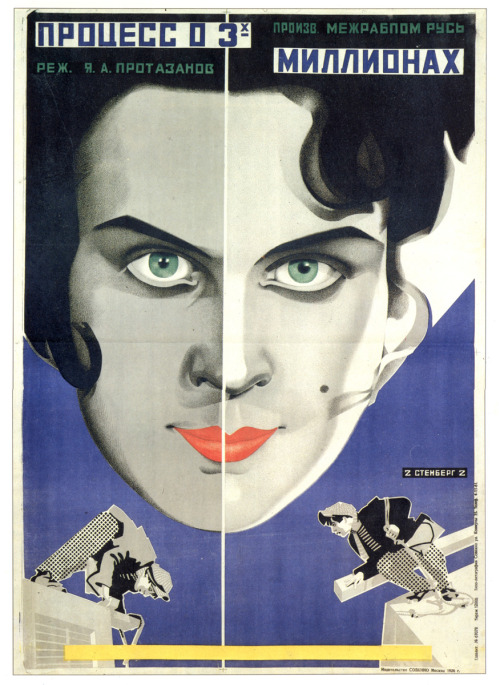"Soviet Propaganda - Poster for the movie ""Process o 3kh millionakh"" (""The trial about the three millions"") 1926 via http://www.brainpickings.org"