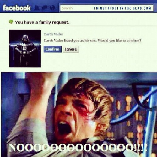 #facebook #familyrequest #darthvader #lukeskywalker #starwars #nerd #geek  (Taken with Instagram)