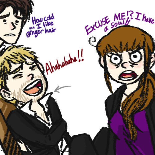 vampireyami: Master, I thought you would have liked Donna at least a tiny bit, because she is a ginger, and gingers have no souls.