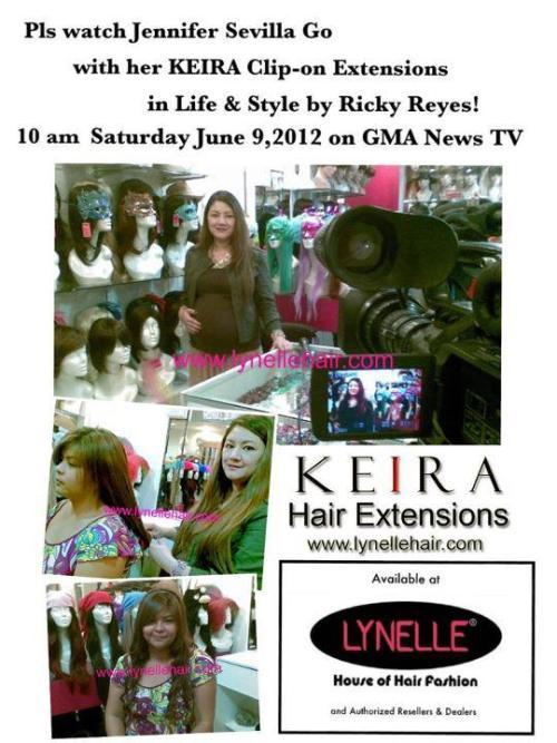 Pls watch Jennifer Sevilla Go with her KEIRA Clip-on Hair Extensions in Life & Style By Ricky Reyes.This Sat 10am June 9 on GMA News TV! Thanks!
