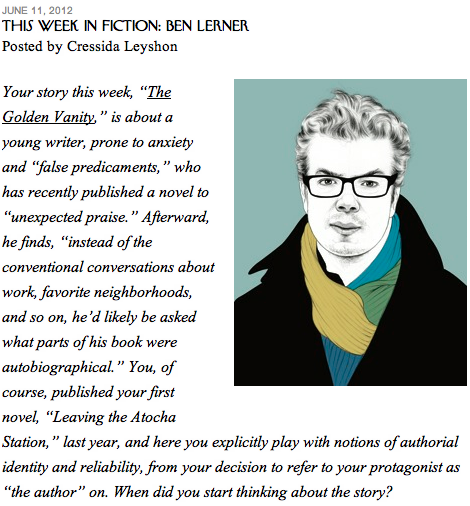 interview with Ben Lerner re his short-story in this week's New Yorker