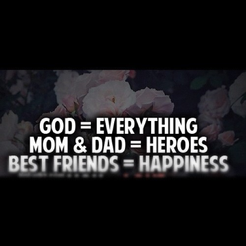 God =everything 🙏 #god #everything  Mom&Dad are my heroes #mom #dad #heroes best friends are my happiness #best #friend #happiness #love #me #life  (Taken with Instagram)