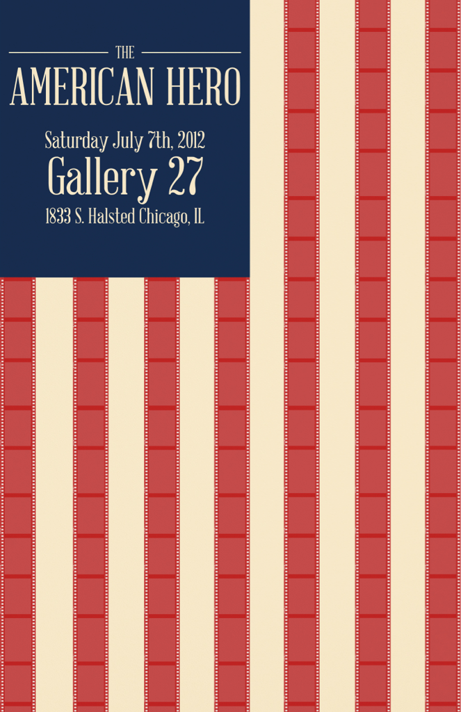 gallery27chicago:  Come celebrate the birth of our nation on July 7th by purchasing exclusive art inspired by Americana/Pop Culture.