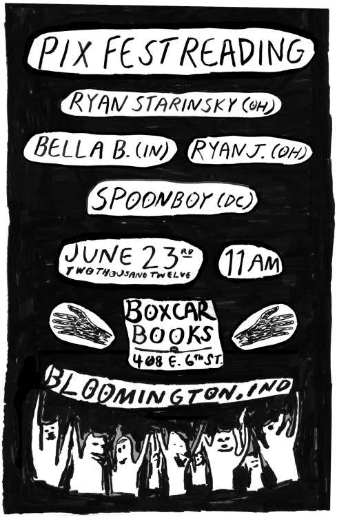Poetry, Fiction, Punk, a reading I am curating at Boxcar Books during Plan-It-X Fest. Ryan J. and Ryan Starinsky will be reading poems, Bella will be reading short stories, and Spoonboy will be reading Rumba stories. Come hang!