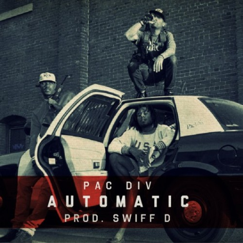 Pac Div — Automatic   Out of nowhere comes some new Pac Div produced by Swiff D.    > download