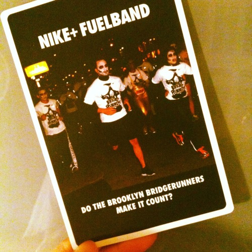 Found this. It's an official Nike flashcard to educate people about how the FuelBand works. My immediate reaction was OMG I KNOW THEM!  NY Bridge Runners. #TOTALLYCOUNTS