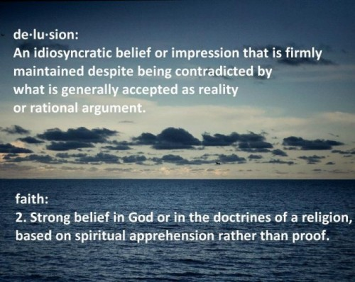 atheistbase:  Faith: Delusion? http://bit.ly/LgEZsY