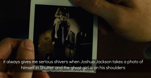 """it always gives me serious shivers when Joshua Jackson takes a photo of himself in Shutter and the ghost girl is on his shoulders"" (Sent in by Anonymous)"