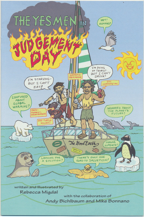 The Yes Men in Judgement Day, written and illustrated by Rebecca Migdal with the collaboration of Andy Bichlbaum and Mike Bonnano, undated, circa 2010.