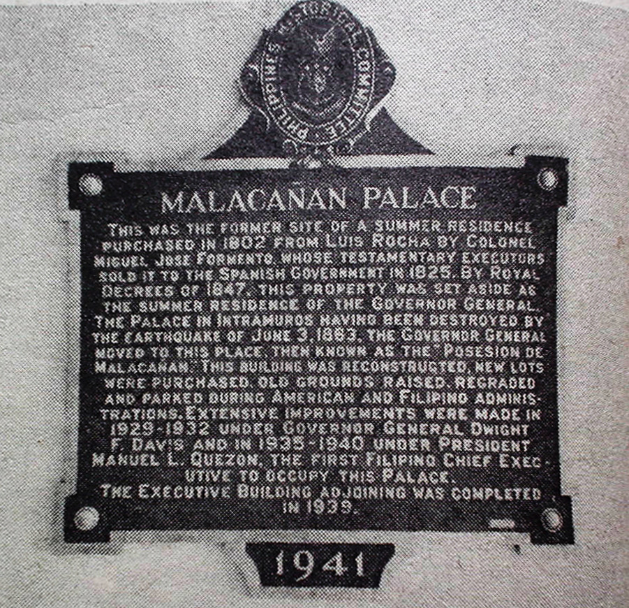 "lopeziana:  The Presidential Museum and Library on Tumblr! malacanan:  An old photograph of the historical marker the Philippine Historical Committee—precursor of today's National Historical Institute—installed in 1941.   This was the former site of a summer residence purchased in 1802 from Luis Rocha by Colonel Miguel Jose Formento, whose testamentary executors sold it to the Spanish Government in 1825. By Royal Decrees of 1847, this property was set aside as the summer residence of the Governor-General. The Palace in Intramuros having been destroyed by the earthquake of June 3, 1853. The Governor General moved to this place, then known as the ""Posesion de Malacañan."" This building was reconstructed, new lots were purchased, old grounds raised, regraded and parked during American and Filipino administrations. Extensive improvements were made in 1929-1932 under Governor General Dwight F. Davis and in 1935-1940 under President Manuel L. Quezon, the first Filipino Chief Executive to occupy this Palace. The Executive Building adjoining was completed in 1939.  The marker—now lost—relates, in a nutshell, the provenance of Malacañan Palace itself. Allow the official Tumblr of the Presidential Museum and Library the elaborations."