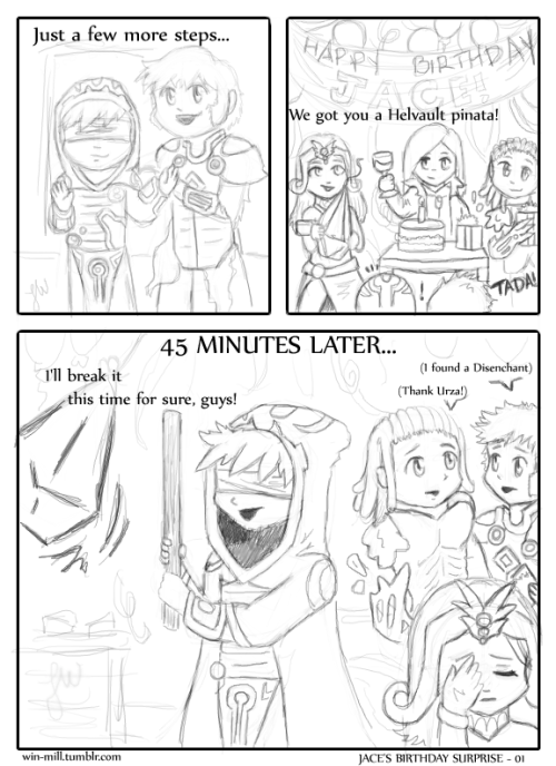 Just a little comic I doodled real quick!They got Jace a Helvault Pinata! A shame Blue is so bad at destroying artifacts… (Sorin brought the wine! Er… maybe.)