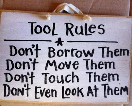 my tools…my rules