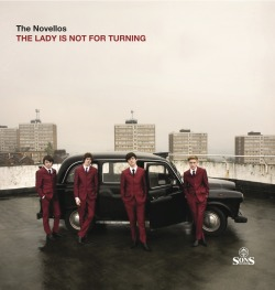 "The new single from The Novellos ""The Lady is Not For Turning"" is out on 2nd July. You can pre order the single now from Rough Trade or Piccadilly Records. A full list of world wide stockists can be found on The Novellos brand new website."