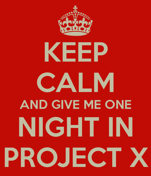 imsozen:  PROJECT X —-> EPIC MOVIE