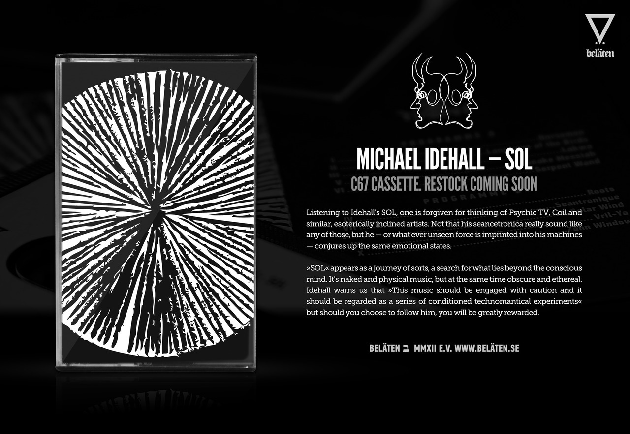 Michael Idehall's »SOL« cassette will soon be available again, from www.belaten.se