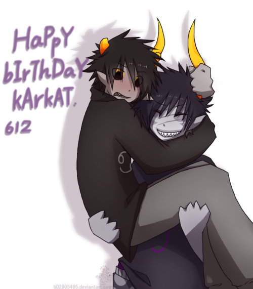 YA Happy birthday karkat : D