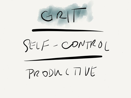 iPad sketch, 'Grit, Self-Control, Productive'