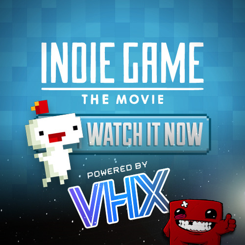 We're incredibly proud to present the worldwide release of Indie Game: The Movie, delivered to you by the capable yet gentle hands of the VHX team and our VHX for Artists platform. Pay $9.99 via PayPal or Amazon and get high-quality streaming and DRM-free downloads, plus commentary tracks, subtitles in multiple languages and other bonus content.
