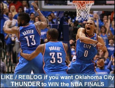 Like / Reblog If You Want Oklahoma City THUNDER To WIN the NBA Finals