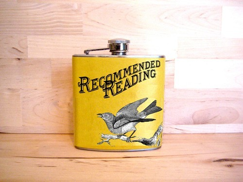 bibliophileforrent:  largeheartedboy:  Recommended Reading flask available at Electric Literature.  Just what I need: a flask for my scotch :)