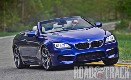 The 2013 BMW M6 is BMW's fastest M with a twin-turbo 4.4-liter V-8 that produces 560 bhp and 560 lb.-ft. of torque mated to an 8-speed dual-clutch transmission. (Source: Road & Track)