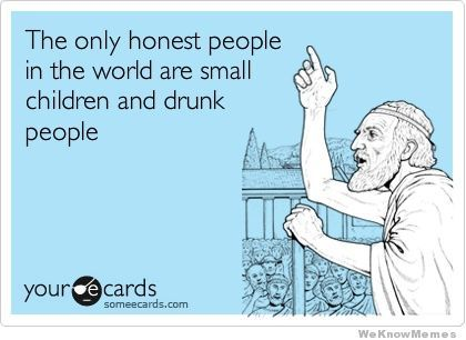 memehunter:  The Only Honest People In The World Are… http://memehunter.tumblr.com