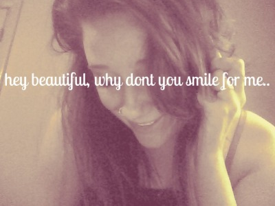 gl0wstyx-andacid-rain:  hey beautiful why dont you smile for me?
