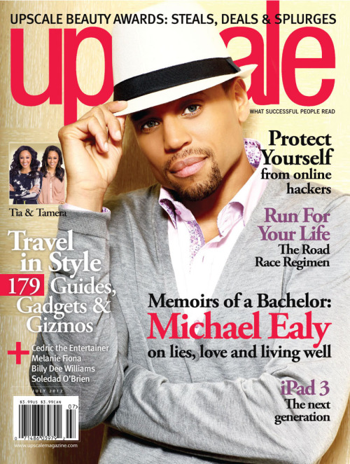 Hello, gorgeous! #CommonLaw's Michael Ealy on the cover of the July '12 issue of UPSCALE Magazine!