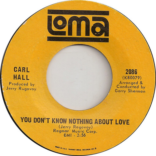 Carl Hall - You Don't Know Nothing About Love (LP Version)